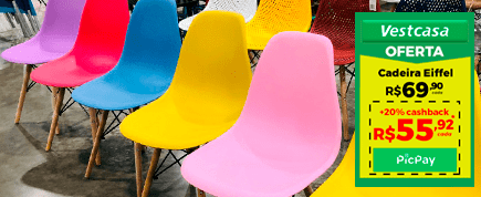 Cadeira Eiffel R$ 69,90 cada +20% cashback R$ 55,92 cada picpay