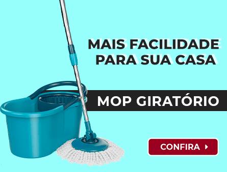 Mop giratório, mais facilidade para sua casa