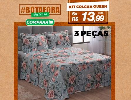 Kit colcha queen - 3 peças 6x R$13,99 cada