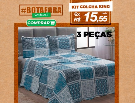 Kit colcha king - 3 peças 6x R$15,55 cada