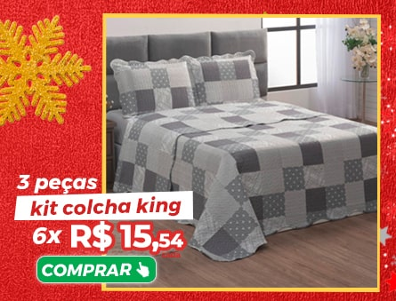 3 Peças kit colcha king 6x R$15,54 cada