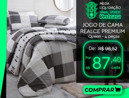 MEGA LIQUIDAÇÃO SINAL VERDE Vestcasa JOGO DE CAMA REALCE PREMIUM Queen - 4 peças COMPRAR
