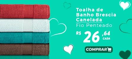 Mês das Mães vestcasa - Toalhas de Banho Brescia Canelada Fio Penteado R$26,64 cada